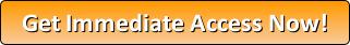 button - get immediate access